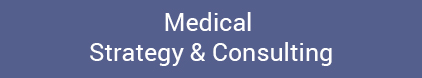 Medical Strategy and Consulting